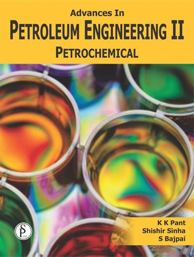 Advances In Petroleum Engineering-II, Petrochemical (Chemical Technology Series)