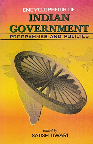 Encyclopaedia of Indian Government: Programmes and Policies Volume-12 (Agricultural Development)