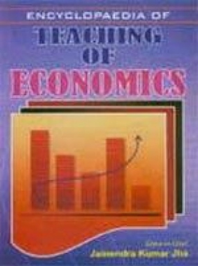 Encyclopaedia Of Teaching Of Economics Volume 2 (Economic Review: Methodology And Techniques)