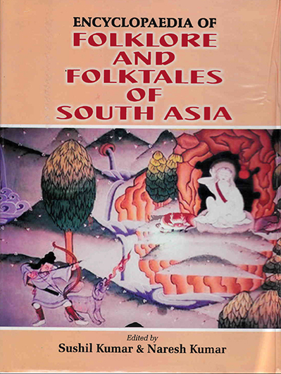 Encyclopaedia Of Folklore And Folktales Of South Asia Volume-11