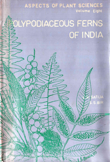 Aspects Of Plant Sciences Volume-8 (Polypodiaceous Ferns Of India)