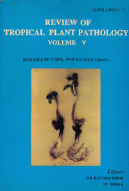 Review of Tropical Plant Pathology : Volume-5 (Supplement-2)