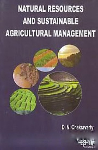 Natural Resources And Sustainable Agricultural Management
