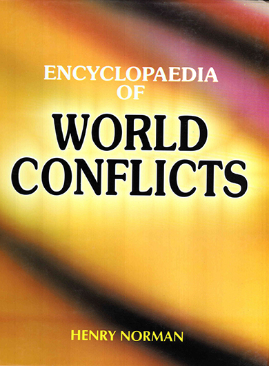 Encyclopaedia of World Conflicts Volume-2