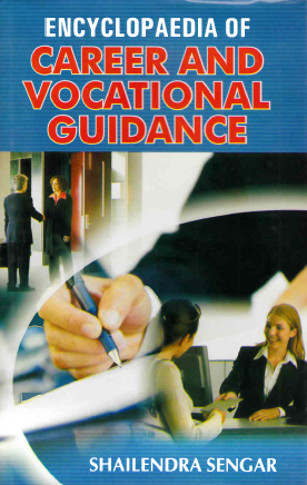 Encyclopaedia of Carrier and Vocational Guidance Volume-1 (Journalism, Advertisement and Public Relations)