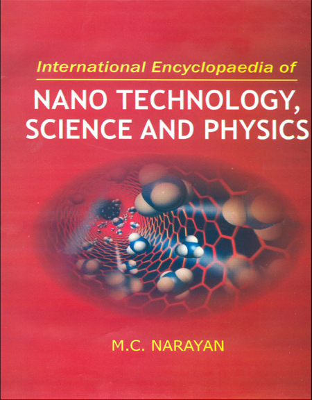International Encyclopaedia Of Nano Technology, Science And Physics Volume-2