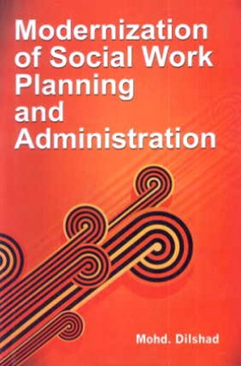Modernization Of Social Work Planning And Administration