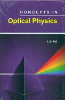 Concepts In Optical Physics