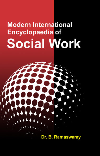 Modern International Encyclopaedia of SOCIAL WORK Volume-11 (Social Development, Social Policy and Social Work)