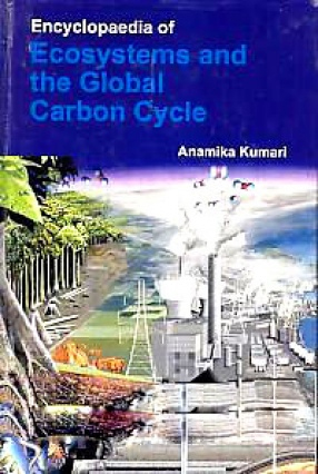 Encyclopaedia of Ecosystems and the Global Carbon Cycle Volume 2