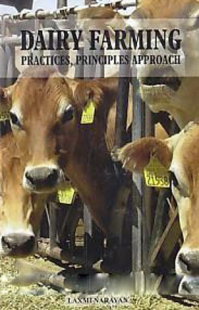 Dairy Farming: Practices, Principles Approach
