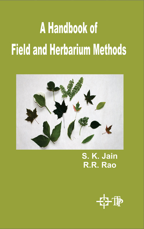 A Handbook Of Field And Herbarium Methods
