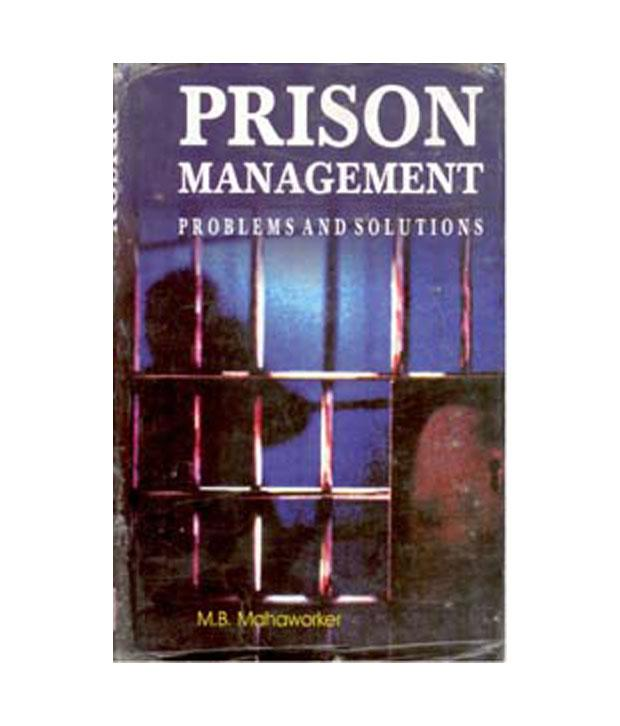 Prison Management: Problems And Solutions