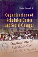 Organisations of Scheduled Castes And Social Changes