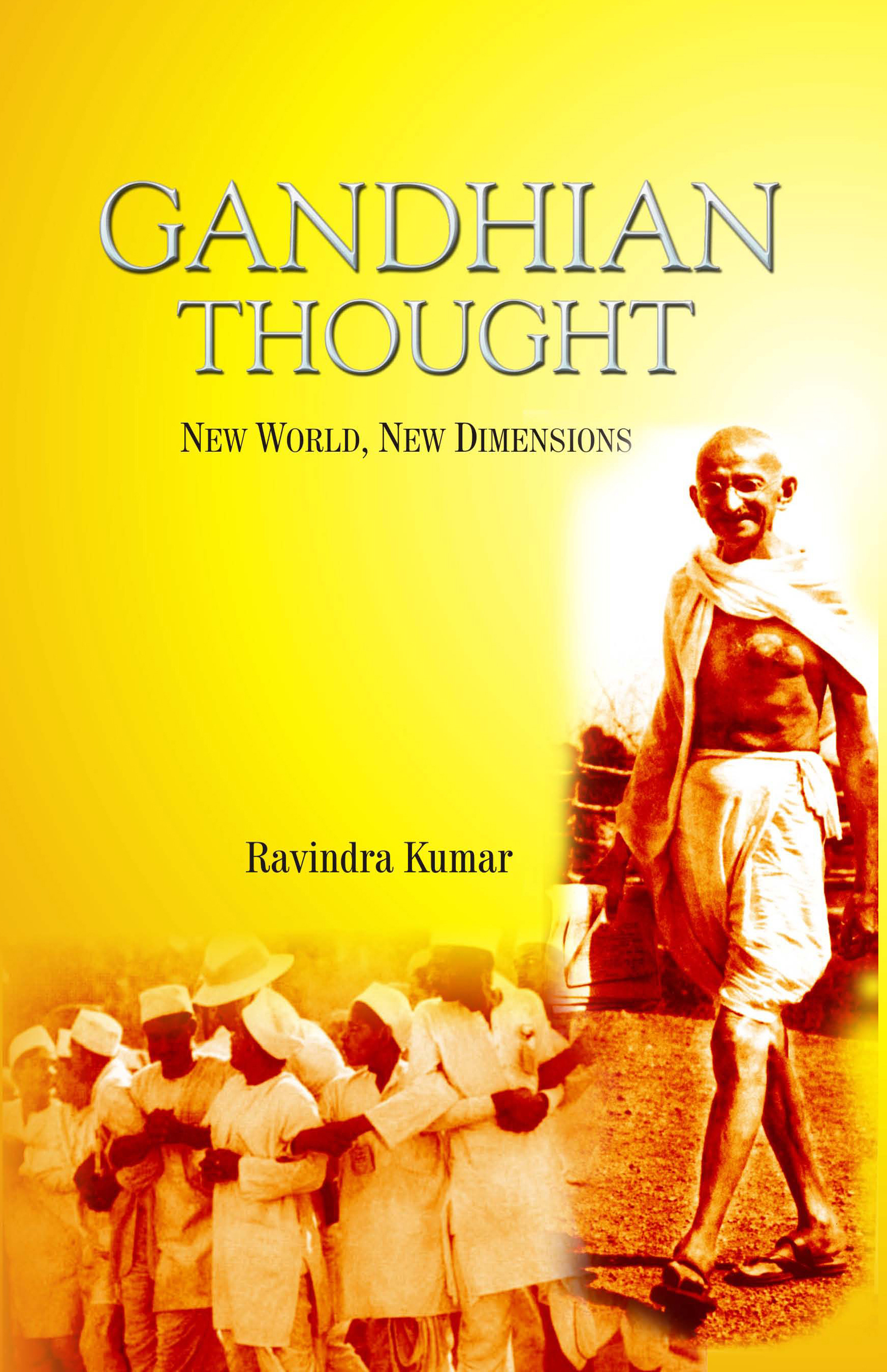 Gandhian thought: New World New Dimensions