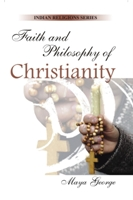 Faith And Philosophy of Christianity