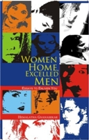 Women Home, Excelled Men: An Essays To Enliven You