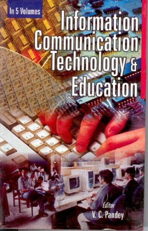Information Communication Technology And Education (Information Communication Technology In Childhood Education), Vol. 2