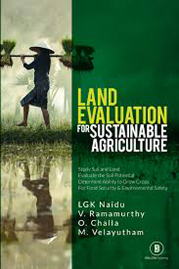 Land Evaluation for Sustainable Agriculture