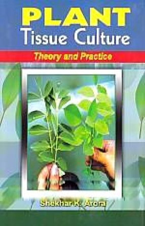 Plant, Tissue Culture Theory and Practice