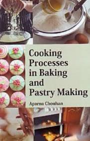 Cooking Processes In Baking And Pastry Making