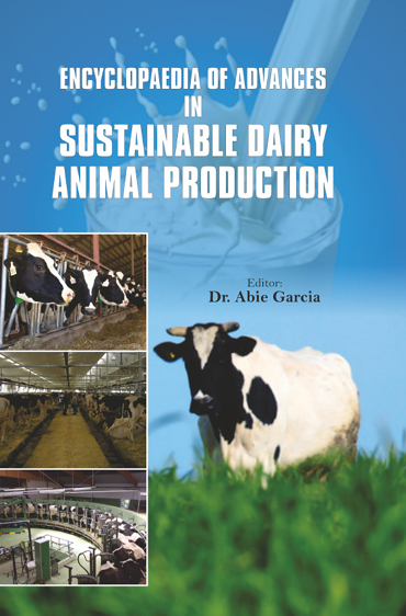 Encyclopaedia Of Advances In Sustainable Dairy Animal Production Volume-1