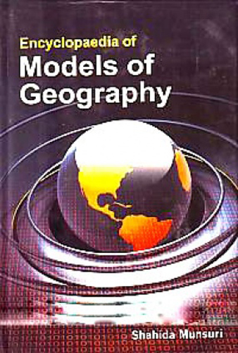 Encyclopaedia On Models Of Geography