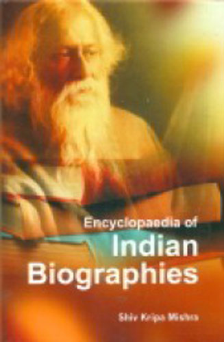 Encyclopaedia Of Indian Biographies Volume 1