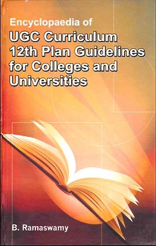 Encyclopaedia of UGC Curriculum 12th Plan Guidelines for Colleges and Universities Volume-7