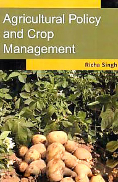 Agricultural Policy and Crop Management