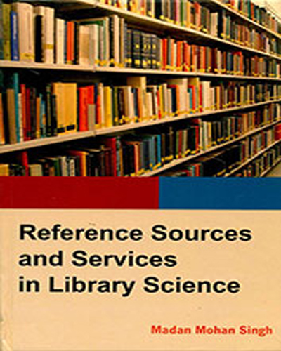 Reference Sources And Services In Library Science