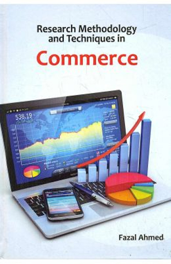 Research Methodology And Techniques In Commerce