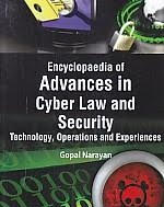 Encyclopaedia Of Advances In Cyber Law And Security, Technology, Operations And Experiences Volume 3 (Contemporary Issues In Cyber Crime And Law)