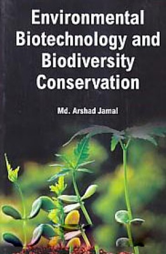 Environmental Biotechnology And Biodiversity Conservation