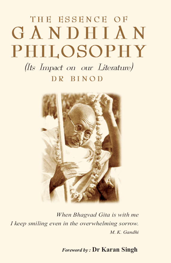 The Essence of Gandhian Philosophy its Impact on our Literature