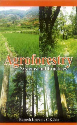 Agroforestry: Systems and Practices