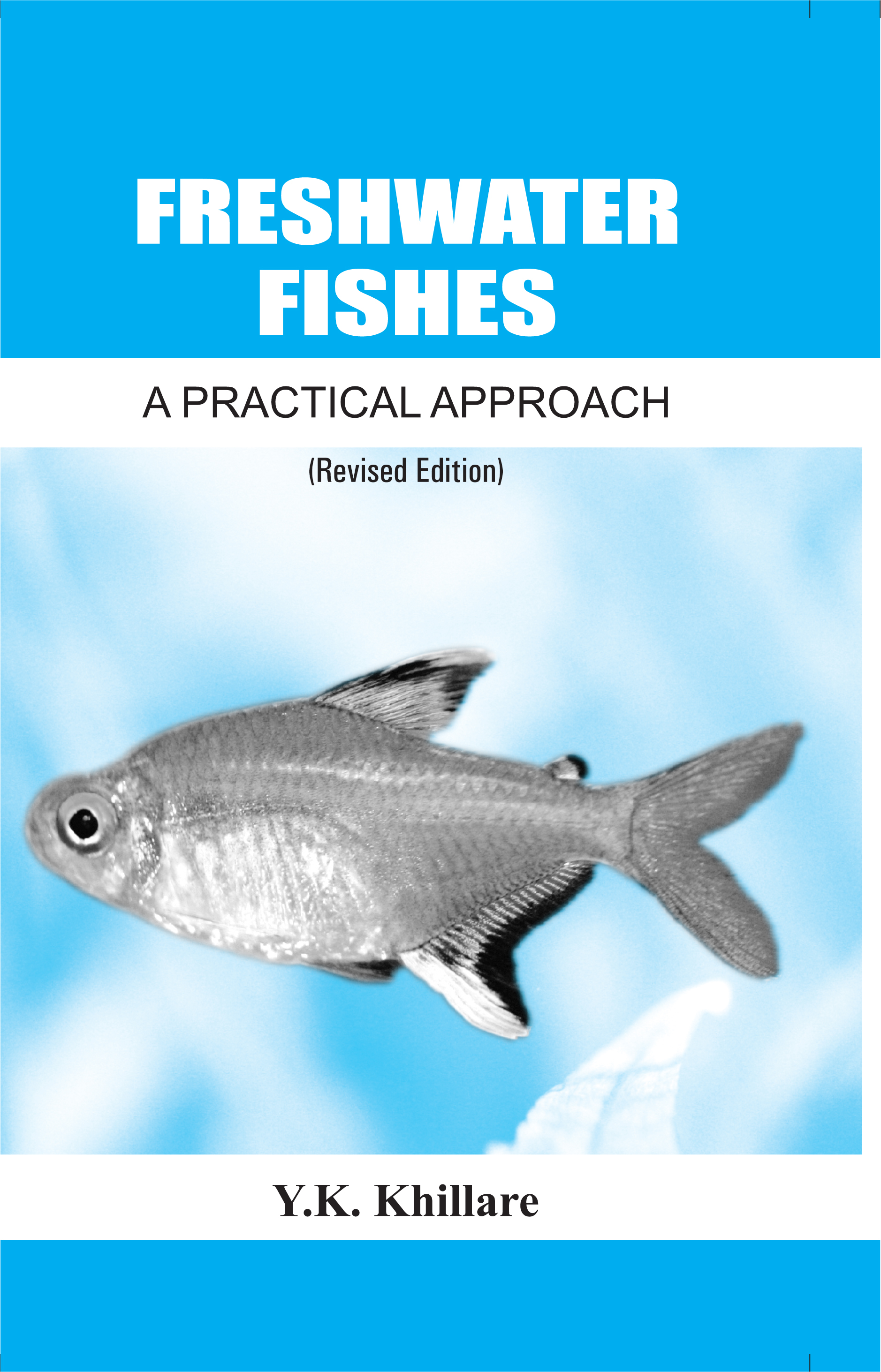 Freshwater Fishes A Practical Approach