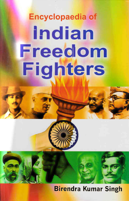 Encyclopaedia of Indian Freedom Fighters Volume-9