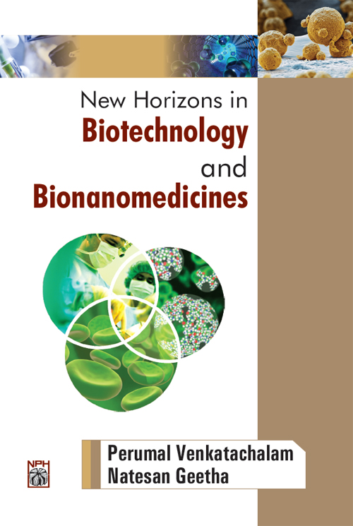 New Horizons In Biotechnology And Bionanomedicines