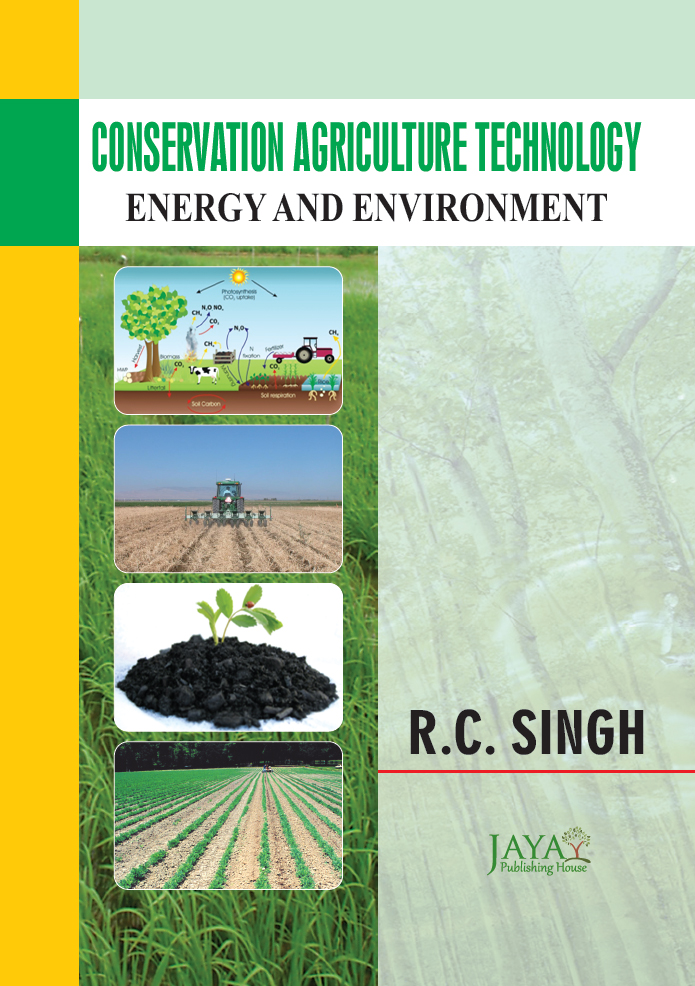 Conservation Agriculture Technology: Energy And Environment