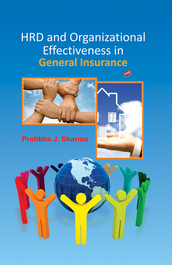 HRD and Organizational Effectiveness in General Insurance