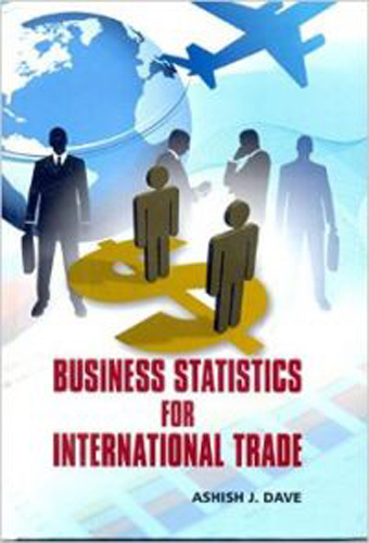 Business Statistics For International Trade
