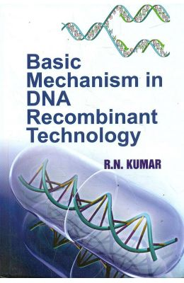 Basic Mechanism in DNA Recombinant Technology