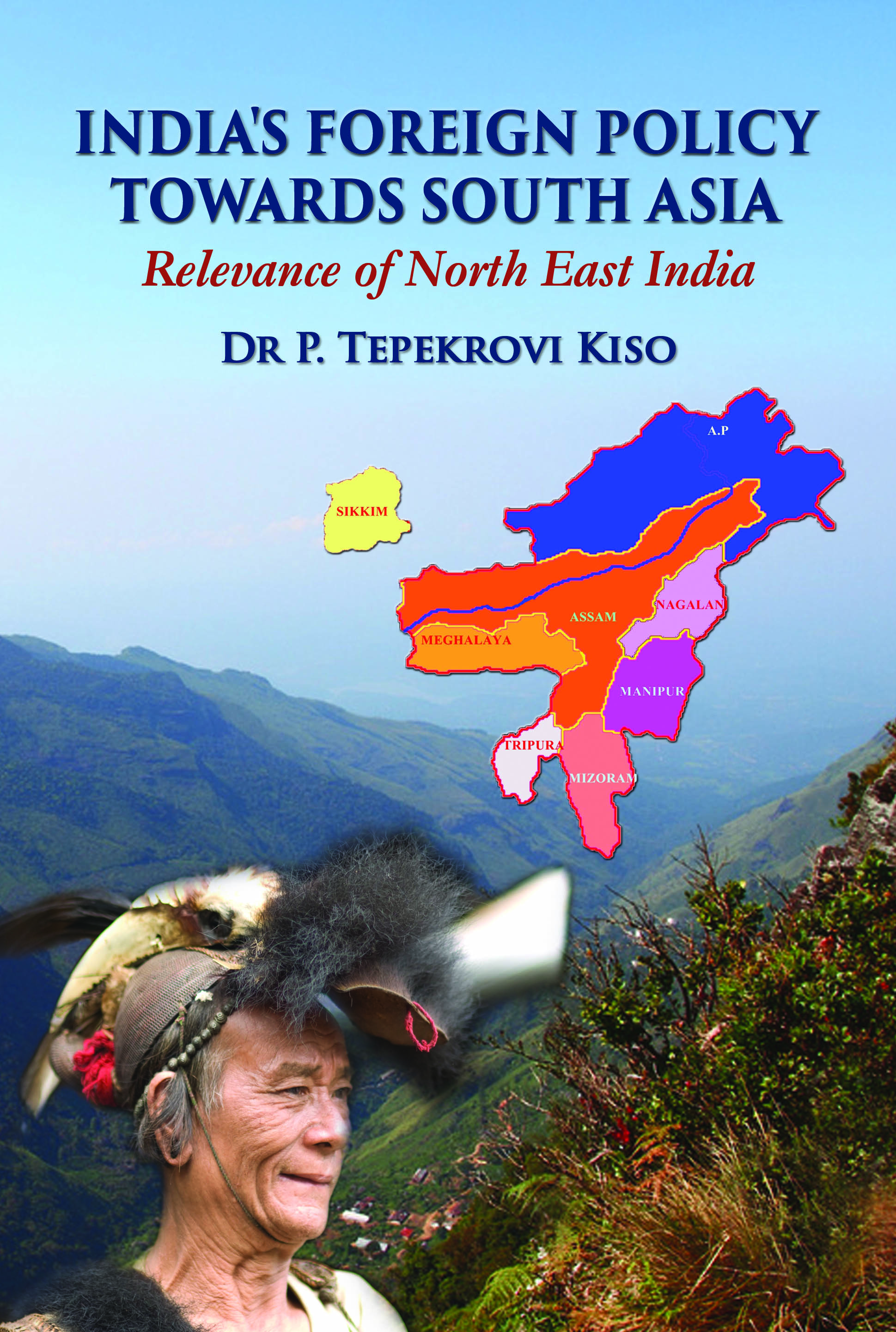 India's Foreign Policy  Towards South Asia Relevance of North East India