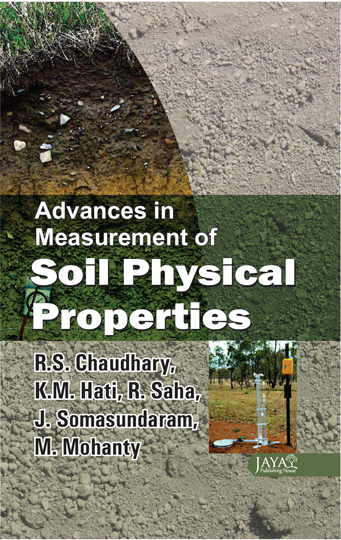 Advances In Measurement Of Soil Physical Properties