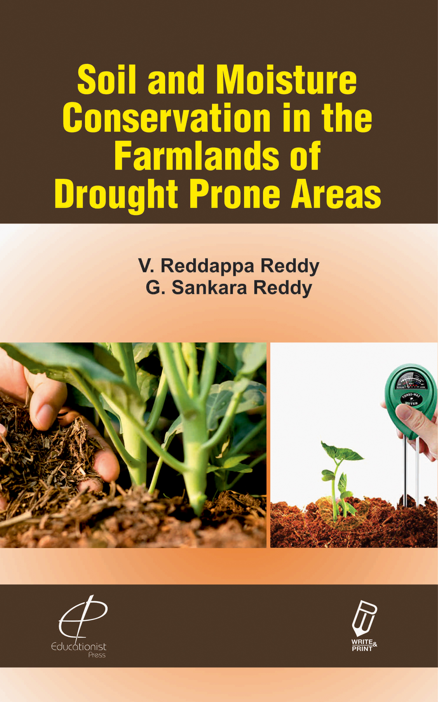Soil and Moisture Conservation in the Farmlands of Drought Prone Areas